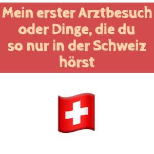 schweiz-arztbesuch